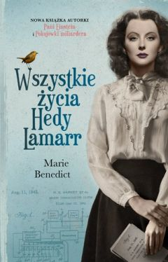 Okładka książki - Wszystkie życia Hedy Lamarr