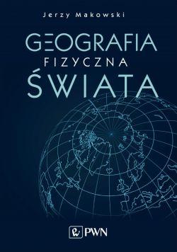 Okładka książki - Geografia fizyczna świata