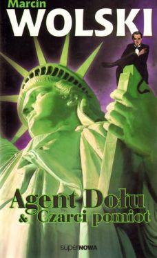 Okładka książki - Agent Dołu. Czarci pomiot