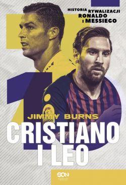 Okładka książki - Cristiano i Leo. Historia rywalizacji Ronaldo i Messiego