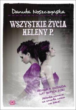 Okładka książki - Wszystkie życia Heleny P.