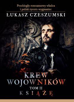 Okładka książki - Krew wojowników. Książę. Tom 2