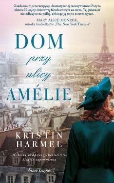 Okładka książki - Dom przy ulicy Amélie