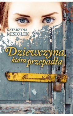 Okładka książki - Dziewczyna, która przepadła