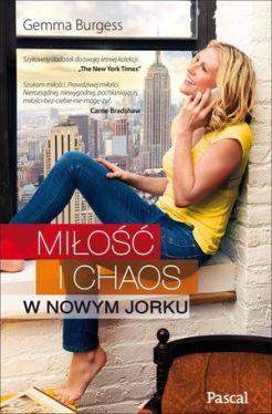 Okładka książki - Miłość i chaos w Nowym Jorku