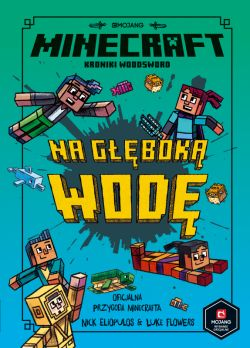 Okładka książki - Minecraft. Na głęboką wodę