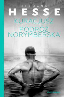 Okładka książki - Kuracjusz + Podróż norymberska