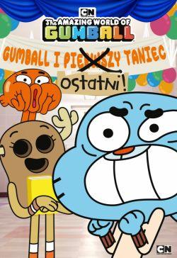 Okładka książki - Gumball. Gumball i ostatni taniec