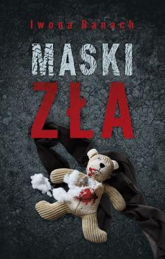Okładka książki - Maski zła
