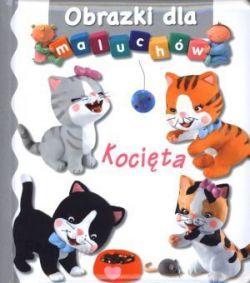 Okładka książki - Obrazki dla maluchów. Kocięta