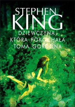 Okładka książki - Dziewczyna, która pokochała Toma Gordona