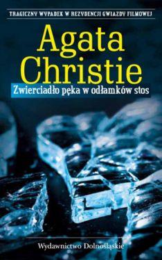 Okładka książki - Zwierciadło pęka w odłamków stos