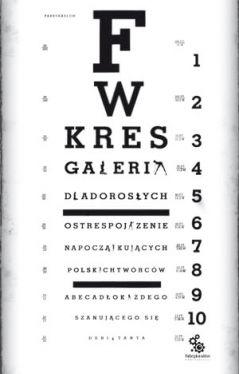 Okładka książki - Galeria dla dorosłych. Ostre spojrzenie na początkujących polskich twórców. Abecadło każdego szanującego się debiutanta