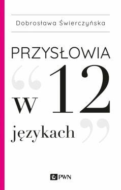 Okładka książki - Przysłowia w 12 językach
