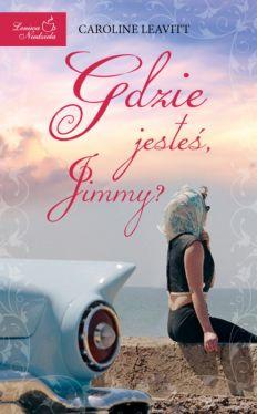 Okładka książki - Gdzie jesteś, Jimmy?