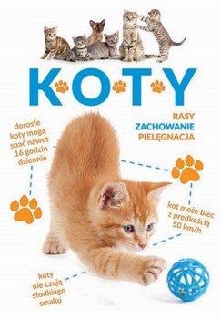 Okładka książki - Koty. Rasy, zachowanie, pielęgnacja.