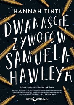 Okładka książki - Dwanaście żywotów Samuela Hawleya