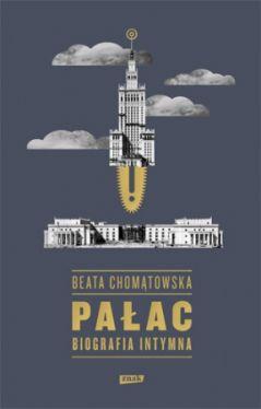 Okładka książki - Pałac. Biografia intymna