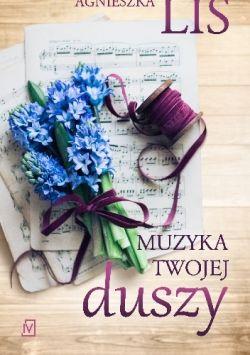 Okładka książki - Muzyka twojej duszy