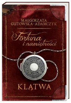 Okładka książki - Fortuna i namiętności. Klątwa