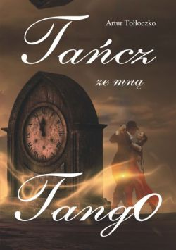 Okładka książki - Tańcz ze mną tango