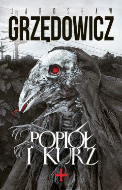 Okładka książki - Popiół i kurz, czyli opowieść ze świata Pomiędzy