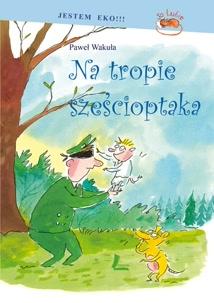 Okładka książki - Na tropie sześcioptaka