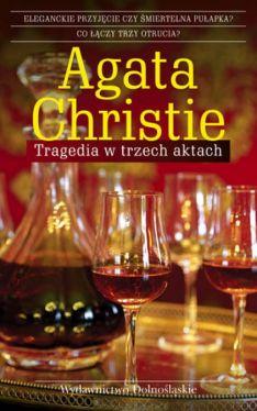 Okładka książki - Tragedia w trzech aktach
