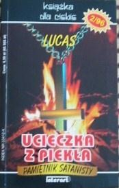 Okładka książki - Ucieczka z piekła : pamiętnik satanisty