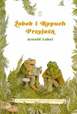 Okładka książki - Żabek i Ropuch. Przyjaźń