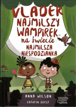 Okładka książki - Vladek najmilszy wampirek na świecie. Najmilsza niespodzianka