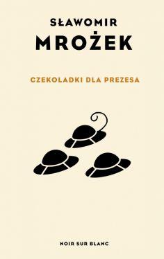 Okładka książki - Czekoladki dla Prezesa