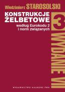 Okładka książki - Konstrukcje żelbetowe według Eurokodu 2 i norm związanych. Tom 3