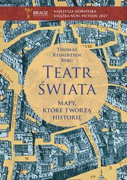 Okładka książki - Teatr świata. Mapy, które tworzą historię