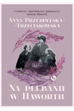 Okładka książki - Na plebanii w Haworth