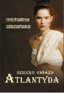 Okładka książki - Dziecko gwiazd. Atlantyda