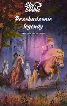 Okładka książki - Star  Stable Przebudzenie legendy