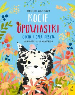 Okładka książki - Kocie opowiastki. Gucio i cała reszta