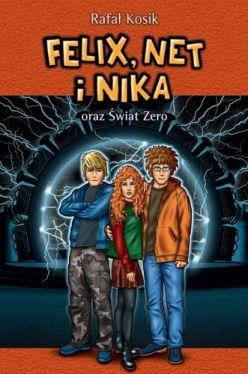 Okładka książki - Felix, Net i Nika oraz Świat Zero