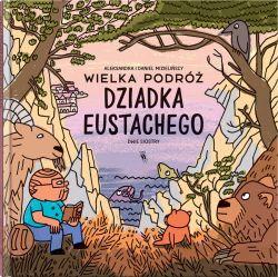 Okładka książki - Wielka podróż dziadka Eustachego