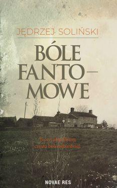 Okładka książki - Bóle fantomowe