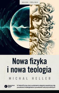 Okładka książki - Nowa fizyka i nowa teologia