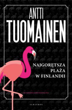 Okładka książki - Najgorętsza plaża w Finlandii