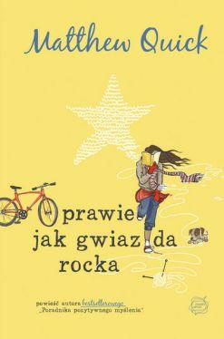 Okładka książki - Prawie jak gwiazda rocka