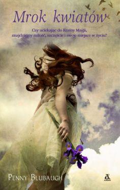 Okładka książki - Mrok kwiatów