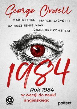 Okładka książki - 1984. Rok 1984 w wersji do nauki angielskiego