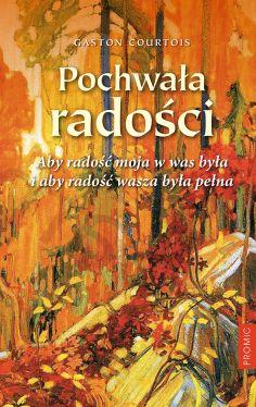 Okładka książki - Pochwała radości