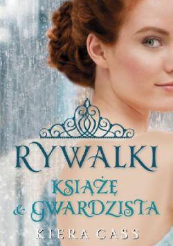 Okładka książki - Rywalki. Książę i gwardzista