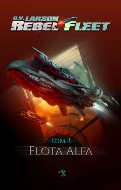 Okładka książki - Rebel Fleet: Flota Alfa