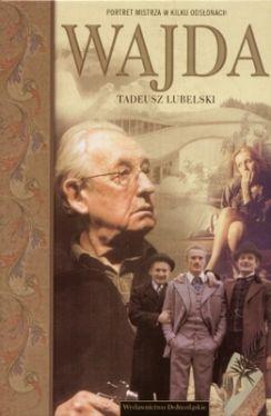 Okładka książki - Wajda. Portret mistrza w kilku odsłonach